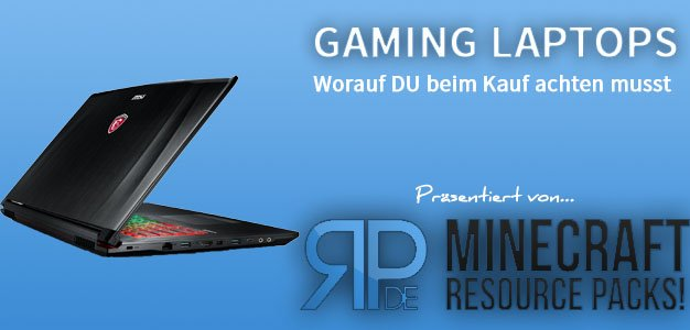 Gaming Laptop Ratgeber