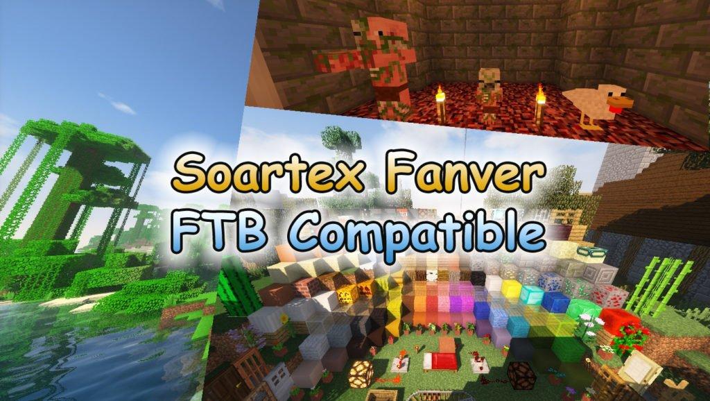 Soartex Fanver Texture Pack - FTB: Feed the Beast kompatibles Resource Pack